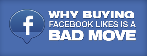 buying_facebook_likes_bad_move