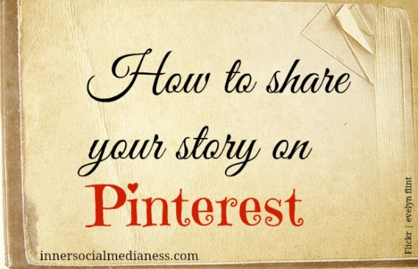 share your story on Pinterest