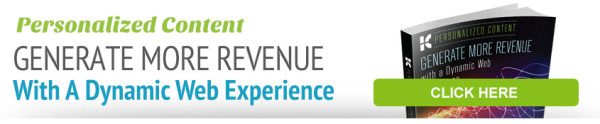 Personalized Content: Generate More Revenue with a Dynamic Web Experience