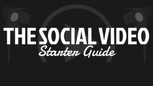 Getting Started With Social Video [Infographic]