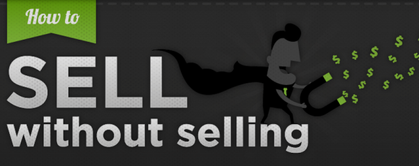 How To Sell Without Selling [Infographic]