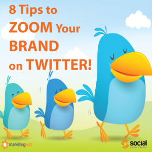 Zoom Your Personal and Business Brand on Twitter with These 8 Tips